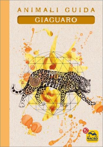 I Quaderni degli Animali Guida - Giaguaro