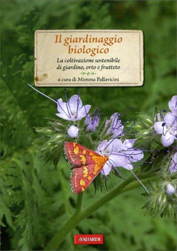 Il Giardinaggio Biologico