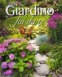 Giardino Fai da Te (eBook)
