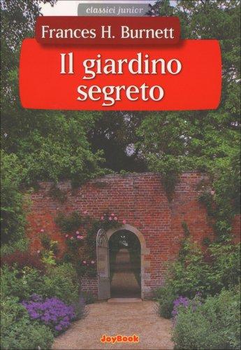 Il giardino segreto frances burnett joybook - Il giardino segreto banana ...