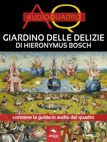 Giardino delle Delizie di Hieronymus Bosch (eBook)
