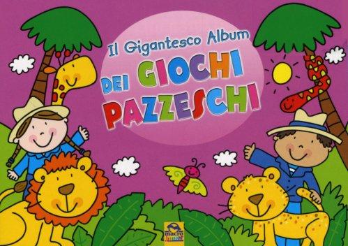 Il Gigantesco Album dei Giochi Pazzeschi - Rosa