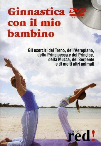 Ginnastica con il Mio Bambino (Video Corso in DVD)