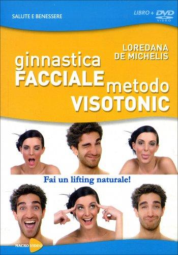 Ginnastica Facciale Metodo Visotonic - Videocorso in DVD