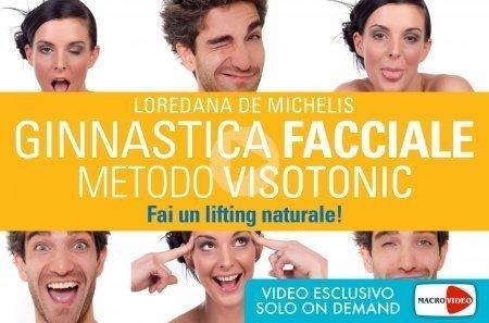 Ginnastica Facciale - Metodo Visotonic (Video Corso - file Mp4 da scaricare)