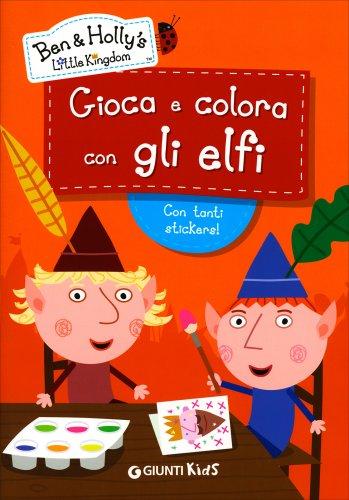 Gioca e Colora con Gli Elfi