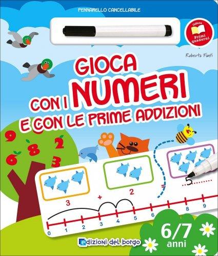 Gioca con i Numeri e con le Prime Addizioni