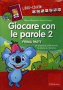 Giocare con le Parole 2 (Prima Parte) - Cofanetto con Libro e CD Rom