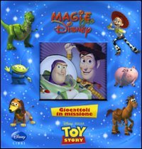 Toy Story - Giocattoli in Missione