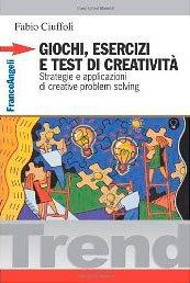 Giochi, Esercizi e Test di Creatività (eBook)