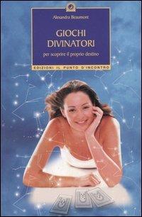 Giochi divinatori per scoprire il proprio destino