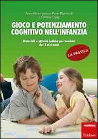 Gioco e Potenziamento Cognitivo nell'Infanzia - La Pratica