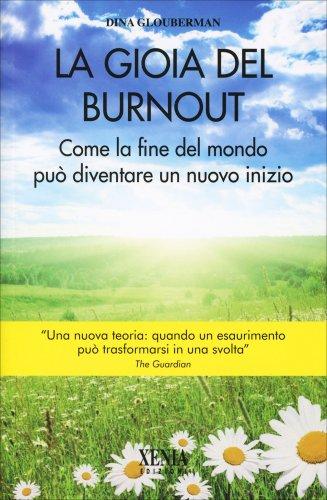 La Gioia del Burnout