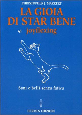 La Gioia di Star Bene - Joyflexing