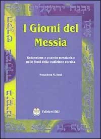 I Giorni del Messia