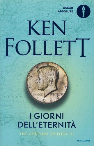 The Century Trilogy - Vol. 3: I Giorni dell'Eternità