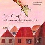 Gira Giraffa nel Paese degli Animali
