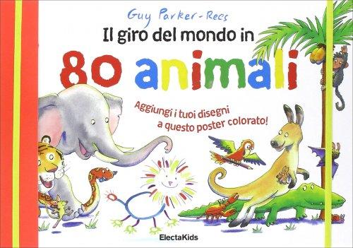 Il Giro del Mondo in 80 Animali