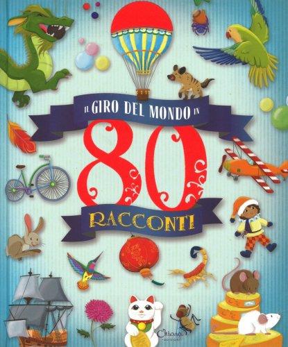Il Giro del Mondo in 80 Racconti