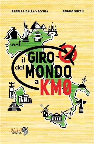Il Giro del Mondo a Km0