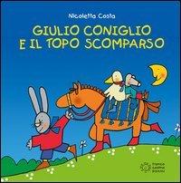Giulio Coniglio e il Topo Scomparso