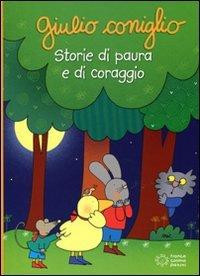 Giulio Coniglio: Storie di Paura e di Coraggio