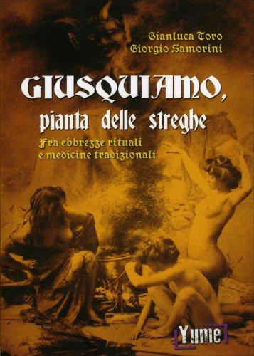 Giusquiamo, Pianta delle Streghe