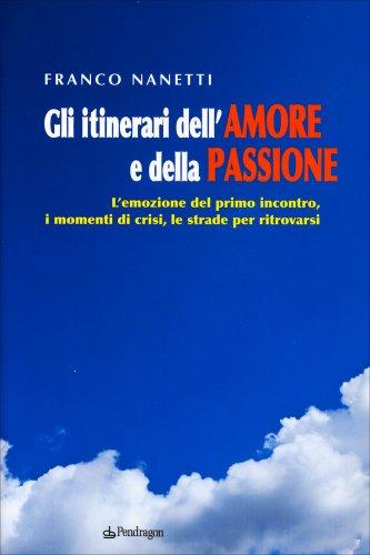 Gli Itinerari dell'Amore e della Passione