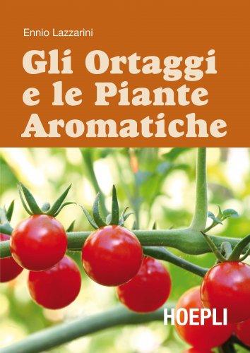 Gli Ortaggi e le Piante Aromatiche (eBook)