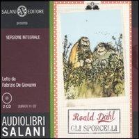 Gli Sporcelli - Audiolibro 2 CD Audio