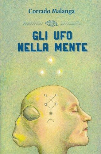 Gli UFO nella Mente