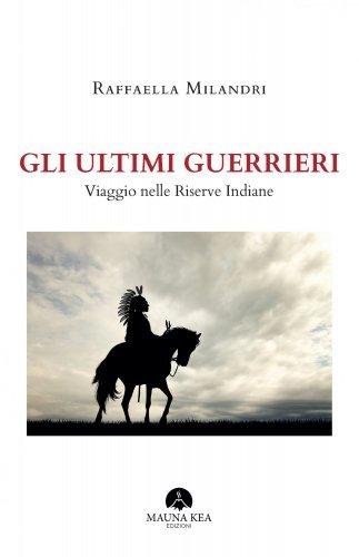 Gli Ultimi Guerrieri (eBook)