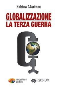 Globalizzazione: La Terza Guerra (eBook)