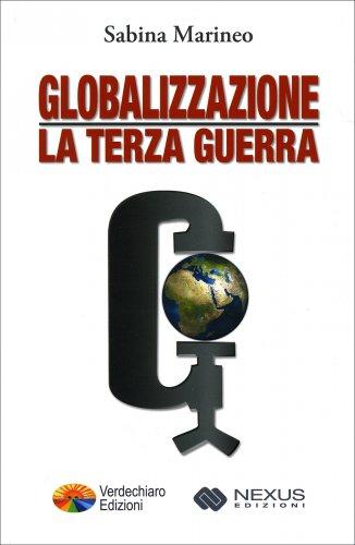 Globalizzazione: La Terza Guerra