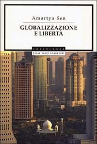 Globalizzazione e Liberta' (Pocket)