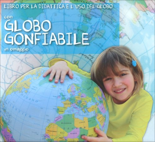 Libro per la Didattica e l'Uso del Globo con Globo Gonfiabile