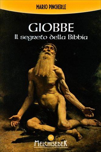 Giobbe - Il Segreto della Bibbia