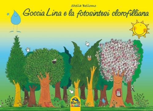 Goccia Lina e la Fotosintesi Clorofilliana