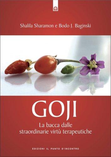 Goji - La Bacca dalle Miracolose Virtù Terapeutiche (eBook)