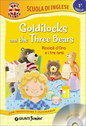 Goldilocks and the Three Bears - Libro + CD