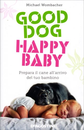 Good Dog, Happy Baby