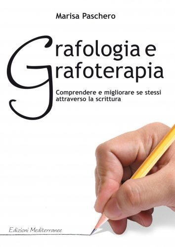 Grafologia e Grafoterapia (eBook)
