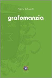 Grafomanzia - Scrittura e Inconscio