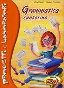 Grammatica Canterina con CD Allegato