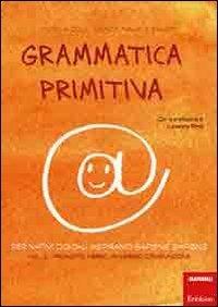 Grammatica Primitiva - Vol 2
