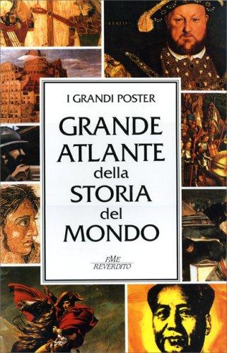 I Grandi Poster - Grande Atlante della Storia del Mondo