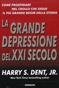 La Grande Depressione del XXI Secolo