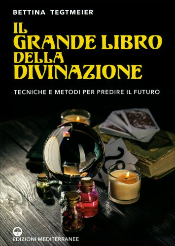 Il Grande Libro della Divinazione