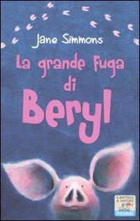 La Grande Fuga di Beryl