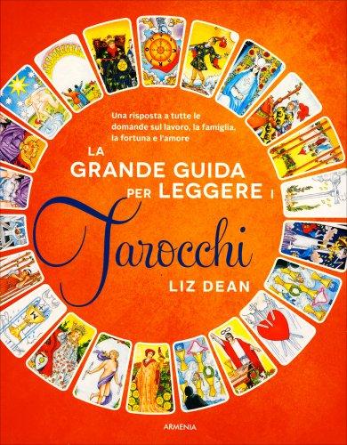 La Grande Guida per Leggere i Tarocchi